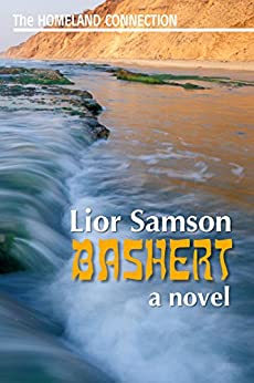 Bashert (The Homeland Connection Book 1) by [Samson, Lior]