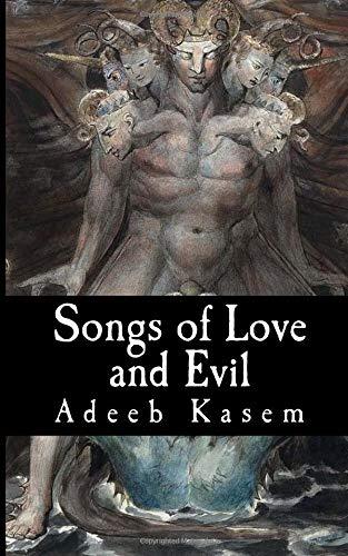 Songs of Love and Evil por Adeeb Kasem
