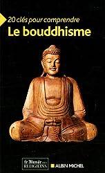 20 clés pour comprendre le bouddhisme