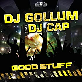 DJ Gollum feat. DJ Cap-Good Stuff