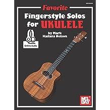 Favorite Fingerstyle Solos for Ukulele (English Edition)