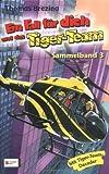 Ein Fall für dich und das Tiger-Team, Sammelband 03 - Thomas C. Brezina