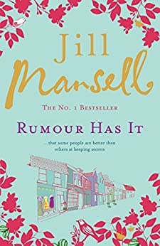 Rumour Has It by [Mansell, Jill]
