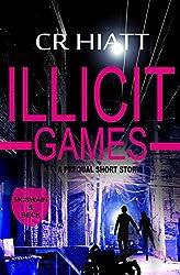 ILLICIT GAMES (A prequel short story) (McSwain & Beck Book 0)