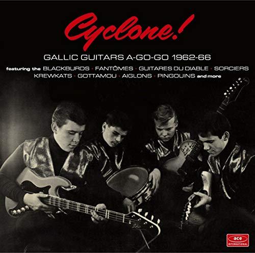 Cyclone! Gallic Guitars a-Go-Go 1962-66
