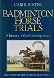 Badminton Horse Trials: A History of the Three-day Event