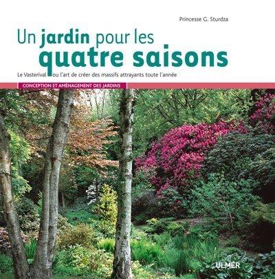 Un jardin pour les quatre saisons-Le Vasterival ou l'art de créer des massifs attrayants toute lm'an par Greta Sturdza