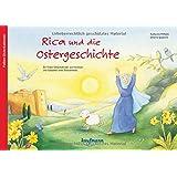 Rica und die Ostergeschichte: Ein Folien-Otserkalender zum Vorlesen und Gestalten eines Fensterbildes