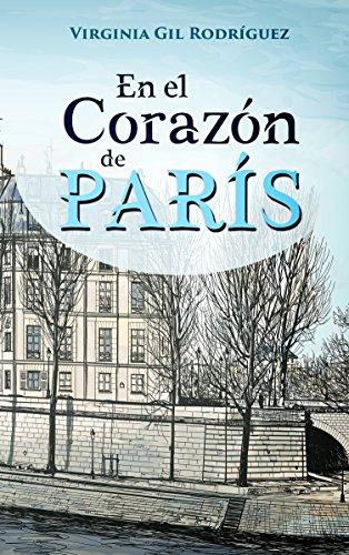 En el Corazón de París por Virginia Gil Rodríguez