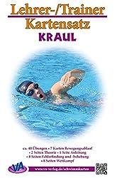 Kraul, A4, unlaminiert: Arbeitskarten für den Schwimmunterricht (Lehrer-/Trainer-Kartensatz unlaminiert / Arbeitskarten für den Schwimmunterricht)