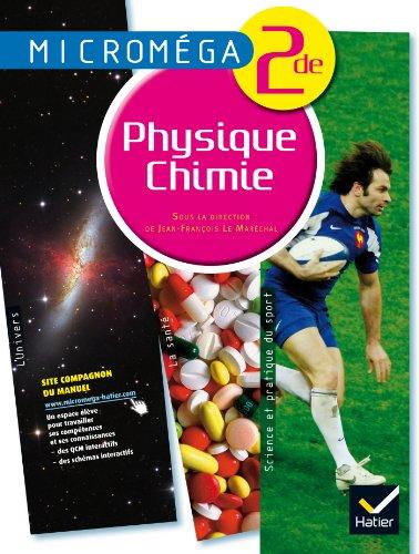 Microméga Physique-Chimie 2de éd. 2010 - Manuel de l'élève por Ghislain Garcia