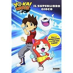 Il superlibro gioco. Yo-Kai Watch. Ediz. illustrata: 1