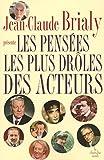 Telecharger Livres Les pensees les plus droles des acteurs (PDF,EPUB,MOBI) gratuits en Francaise