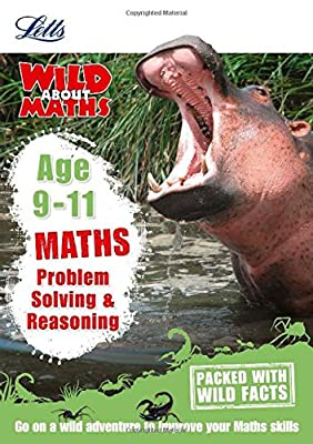 Maths - Problem Solving & Reasoning Age 9-11 (Letts Wild About) by Letts