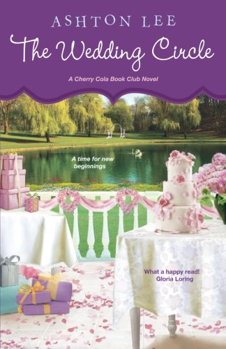 The Wedding Circle (A Cherry Cola Book Club Novel, Band 3) (Librarian Mädchen)