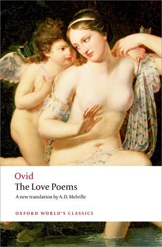 The Love Poems (Oxford World's Classics) by Ovid (May 8, 2008) Paperback