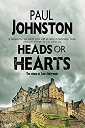 Heads or Hearts: A dystopian mystery set in Edinburgh, Scotland (A Quint Dalrymple Mystery)