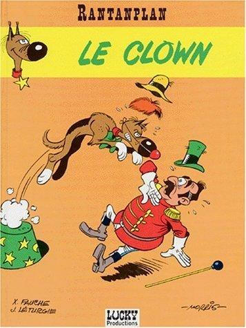 Rantanplan, tome 4 : Le Clown de Morris (Dessins), Jean Léturgie (Scenario), Xavier Fauche (Scenario) (25 février 2000)