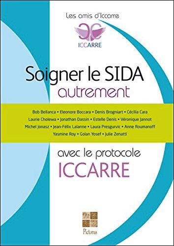 Soigner le Sida autrement avec le protocole ICCARRE