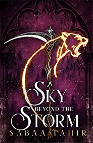 A Sky Beyond the Storm: The jaw-dropping finale to the New York Times bestselling fantasy series that began wi
