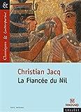 classiques et contemporains coll?ge christian jacq la fianc?e du nil