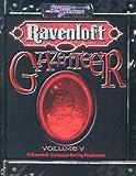 Ravenloft Gazetteer, Vol. 5 (Dungeons & Dragons d20 3.5 Fantasy Roleplaying, Ravenloft Setting) by Jackie Cassada (2004-09-01)