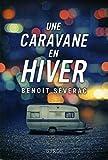 Telecharger Livres Une caravane en hiver (PDF,EPUB,MOBI) gratuits en Francaise