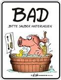 Shirt Zauber Fun Schild - Uli Stein: Bad bitte sauber hinterlassen