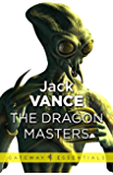 The Dragon Masters and Other Stories (English Edition)