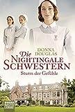 Die Nightingale-Schwestern: Sturm der Gefühle (Nightingales-Reihe, Band 3)