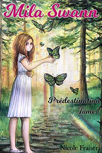 Couverture du livre Mila Swann: Prédestination
