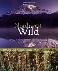 Northwest Wild: Celebrating Our Natural Heritage