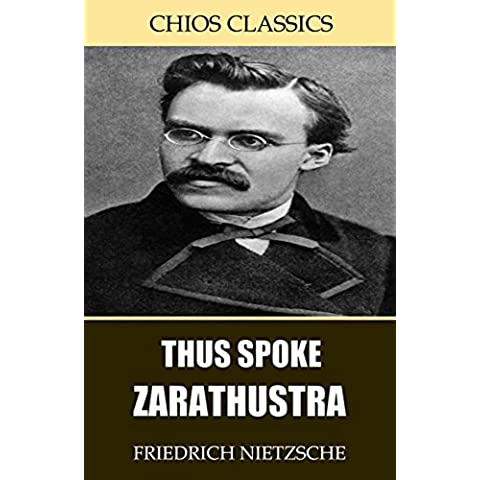 Thus Spoke Zarathustra (English Edition)