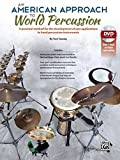 An American Approach to World Percussion - A Practical Method for the Development of Jazz Applications to Hand Percussion Instruments (incl. DVD)