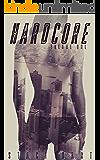 Hardcore: Volume 1