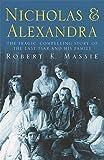 Nicholas & Alexandra by Robert K Massie (2000-12-14)