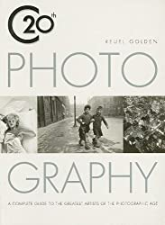 20th C Photography: A Complete Guide to the Greatest Artists of the Photographic Age