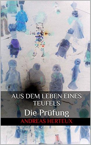 Buchseite und Rezensionen zu 'Aus dem Leben eines Teufels: Die Prüfung' von Andreas Herteux