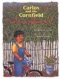 Carlos Y La Milpa De Maiz/ Carlos And the Cornfield