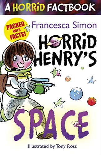 Horrid Henry's Space: A Horrid Factbook (English Edition)