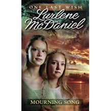 Mourning Song (One Last Wish)