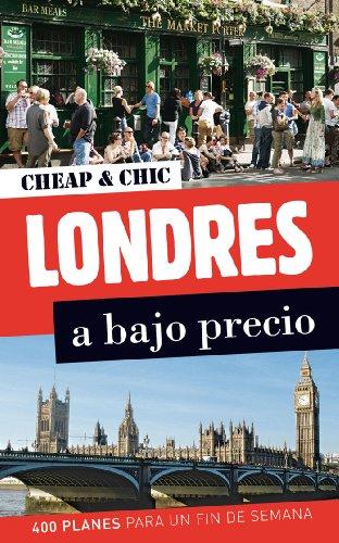 Londres a bajo precio (Cheap & Chic)