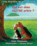 Telecharger Livres Qui est dans NOTRE arbre (PDF,EPUB,MOBI) gratuits en Francaise