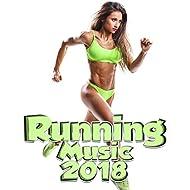 Running Music 2018 [Explicit]