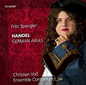 Handel: German Arias [Fritz Spengler; Christian Voß; Ensemble Contrapunct_us] [Klanglogo: KL1520]