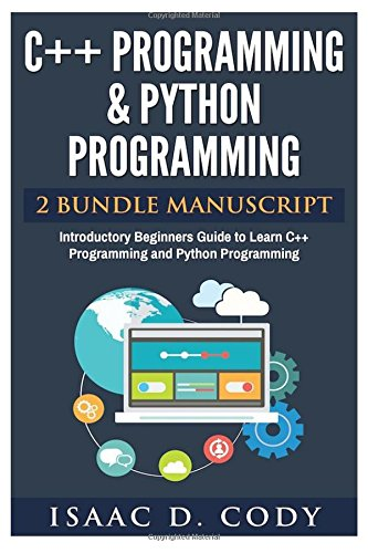 c-and-python-programming-2-bundle-manuscript-introductory-beginners-guide-to-learn-c-programming-and
