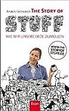 The Story of Stuff: Wie wir unsere Erde zumüllen - Annie Leonard
