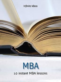 MBA: 10 instant MBA lessons de [Infinite Ideas, Bate, Nicholas]
