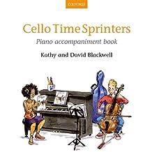 Cello Time Sprinters Piano Accompaniment Book: Piano Part