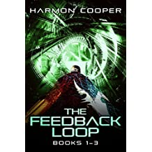 The Feedback Loop (Books 1-3): A Sci-Fi LitRPG Series (The Feedback Loop Box Set)